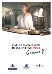 RMD QUESACO ? Le Revenue Management de Destination Un programme puissant au service de votre réussite commerciale.